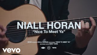 Niall Horan   Nice To Meet Ya (Live Performance) | Vevo