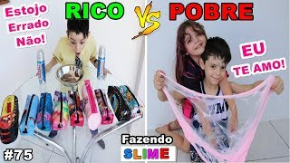 RICO VS POBRE FAZENDO AMOEBA / SLIME #75