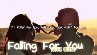 Stevie Hoang - Falling For You (with lyrics) - All For You