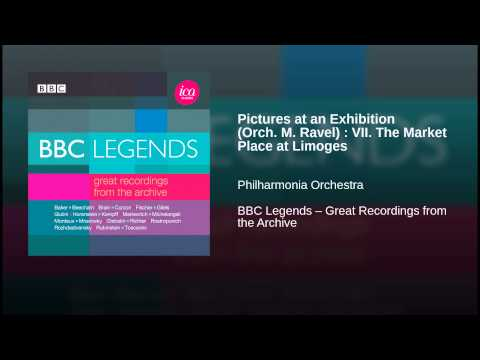 Pictures at an Exhibition (Orch. M. Ravel) : VII. The Market Place at Limoges