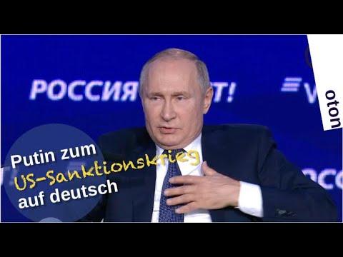 Putin zum US-Sanktionskrieg auf deutsch [Video]