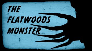 Alien Or Legend: The Flatwoods Monster