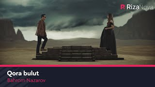 Bahrom Nazarov - Qora bulut   Бахром Назаров - Кора булут