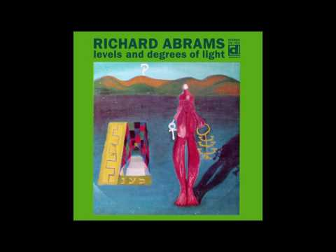 Muhal Richard Abrams - Levels And Degrees Of Light (1968) FULL ALBUM online metal music video by MUHAL RICHARD ABRAMS