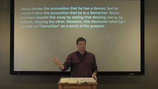 Studies in John - #55: Jesus: The Samaritan