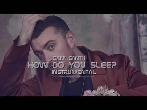 Sam Smith - How Do You Sleep? (INSTRUMENTAL)