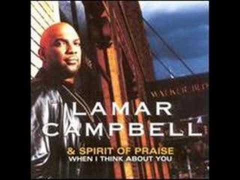More Than Anything – Lamar Campbell and Spirit Of Praise