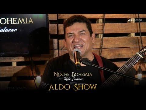 Aldo Show en Noche Bohemia con Mike Salazar