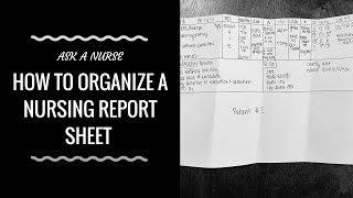 How to Organize a Nursing Report Sheet