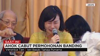 Tangis Veronica Baca Surat Ahok, Ahok Batal Banding