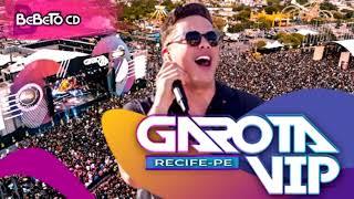 WESLEY SAFADÃO - GAROTA  VIP RECIFE - OUTUBRO 2019