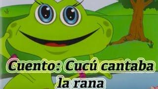 Cuento Cucu cantaba la rana