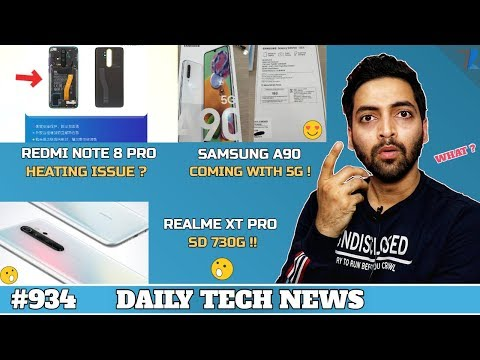 Realme XT Pro SD 730G,Redmi Note 8 Pro Heating Issue?,Playstore UPI,Samsung A90 5G,Airtel box #934