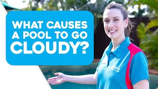 What Causes Cloudy Pool Water and Why