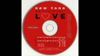 New Tone - Waiting for Your Love (Extended Sample) 2002