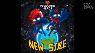 Pegboard Nerds - New Style (Bass Boosted)