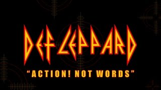 Def Leppard - Action! Not Words (Lyrics) Official Remaster