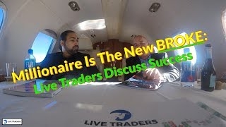 Youtube with Live TradersMillionaire Is The New BROKE! sharing on Stock TradingSecrets andCoursesOnline