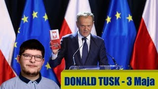 Donald Tusk - 3 Maja. Analiza Przemówienia!