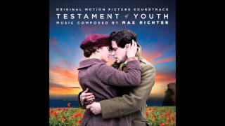 Gambar cover Max Richter - I Will Not Forget You (Testament of Youth Original Motion Picture Soundtrack)