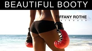 10 Minute Beautiful Booty Workout with Tiffany Rothe