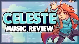 A Musical Analysis of Celeste`s Resurrections