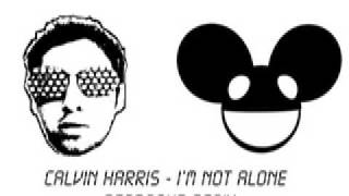Calvin Harris I'm Not Alone DEADMAU5 REMIX