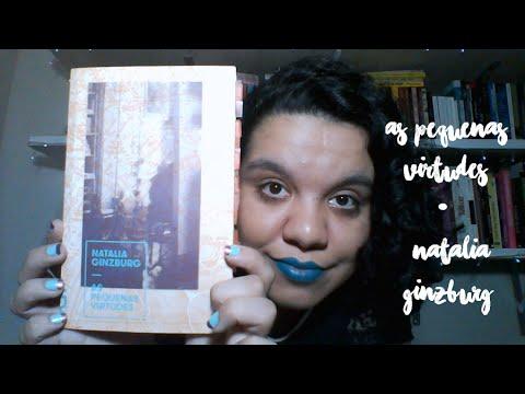 AS PEQUENAS VIRTUDES (NATALIA GINZBURG) | Mês da mulher