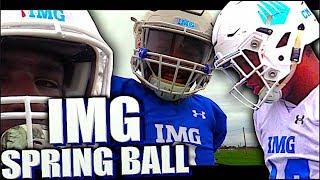 🔥🌴 IMG Academy Football (Bradenton, FL )    Spring Ball 2018 - Puttin in WORK !!!