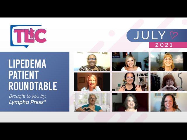 Lipedema Patient Roundtable – July 2021
