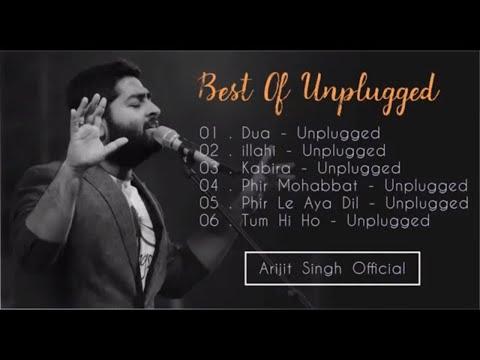Best Of Arijit Singh   Arijit Singh MTV Unplugged   Arijit Singh Songs   Arijit Live Performance