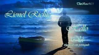 LIONEL RICHIE -  HELLO - OLÁ (EU TE AMO) tradução BR