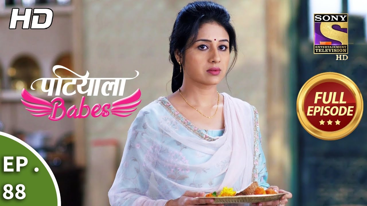Patiala Babes - Ep 88 - Full Episode - 28th March, 2019