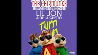 Turn Down For What - The Chipmunks Spanish Version Feat. De La Ghetto Mashup-Remix