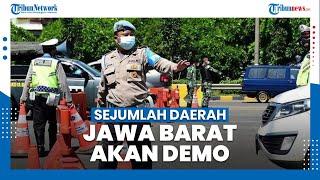 Tolak PPKM Darurat, Sejumlah Daerah di Jawa Barat Akan Demo