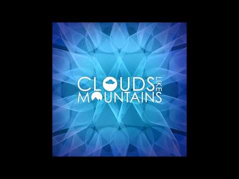 "Clouds Like Mountains - ""Some Are Here, Summer Lost"""