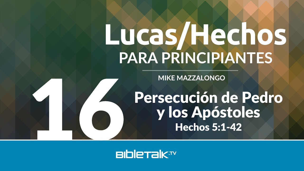 16. Persecucion de Pedro y Apostoles