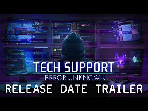Tech Support: Error Unknown - Release Date Trailer thumbnail