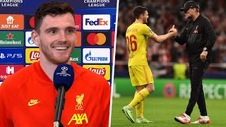 """""""You need to win ugly as well."""" Andy Robertson on a rollercoaster win over Atletico Madrid"""