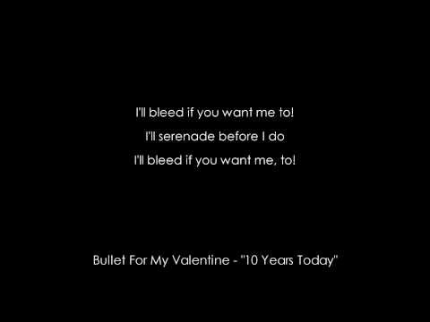 "[HD] Bullet For My Valentine - ""10 Years Today"" [AUDIO+LYRICS]"
