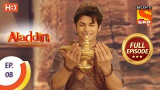 Aladdin  - Ep 8 - Full Episode - 30th August, 2018