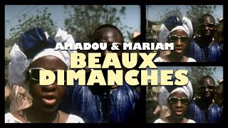 Amadou & Mariam - Beaux Dimanches [Dimanche À Bamako] (Official Music Video)