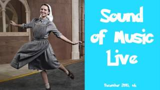 Favourite Things (Reprise) - Sound of Music Live 2015 UK