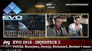 EVO 2018: Injustice 2 Pools (Rewind, Deoxys, Honeybee, Biohazard, Kitana Prime + more)