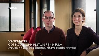 Designer Notes, Kids Pod - Mihaly Slocombe Architects