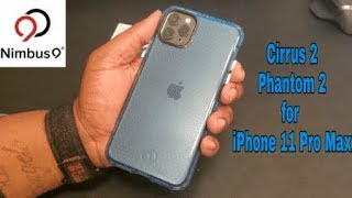 iPhone 11 Pro Max | Nimbus 9 Cirrus 2 and Phantom 2 Cases