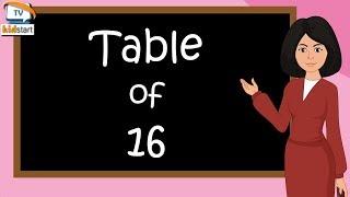 Table of 16   Rhythmic Table of Sixteen   Learn Multiplication Table of 16 x 1 = 16   kidstartv