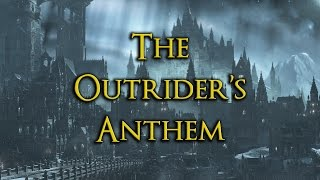 The Outrider's Anthem