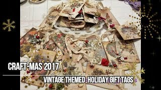 Craft Mas 2017 Vintage Themed Holiday Gift Tags