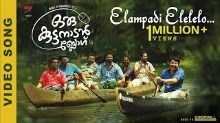 Oru Kuttanadan Blog Video Song | Elampadi Elelelo | Mammootty | Sethu |  Sreenath Sivasankaran